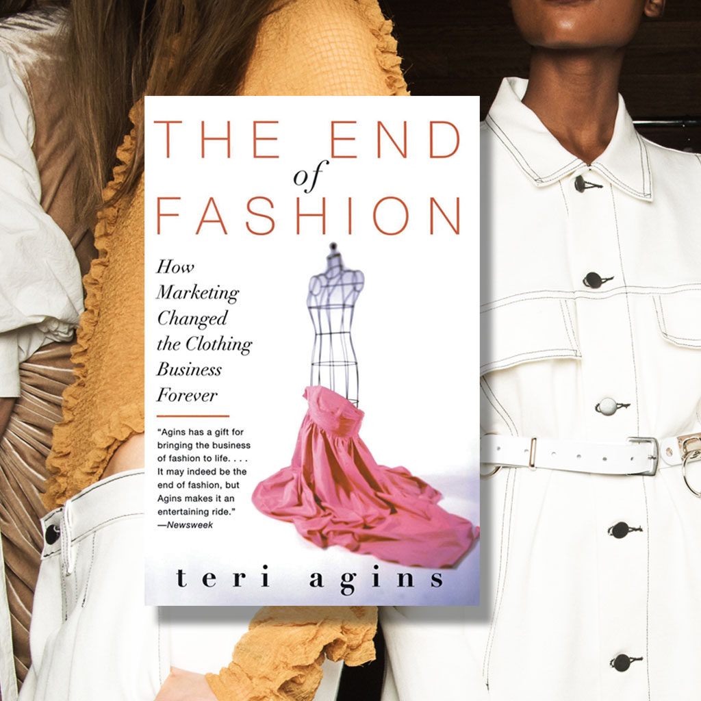 TERI AGINS – THE END OF FASHION
