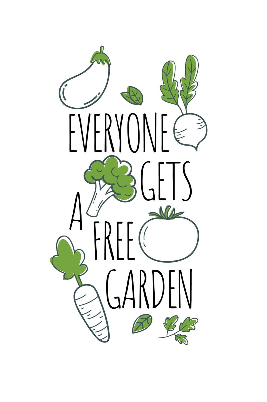 Everyone Gets A Free Garden