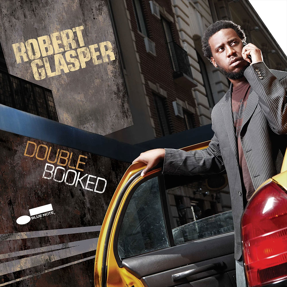 ROBERT GLASPER – DOUBLE BOOKED