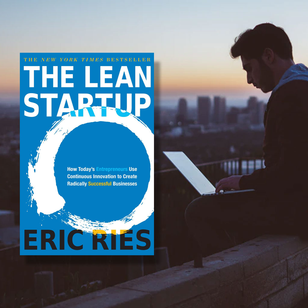 ERIC RIES – THE LEAN STARTUP