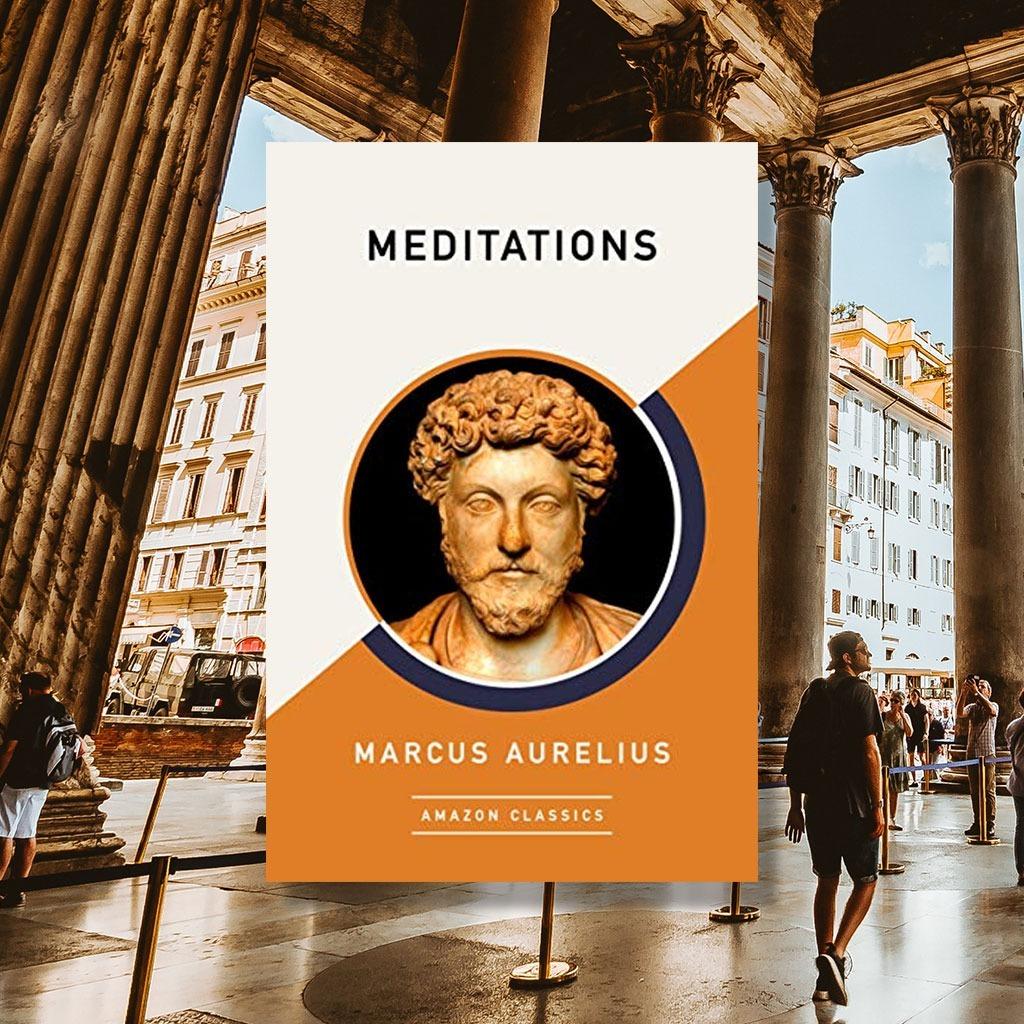MARCUS AURELIUS – MEDITATIONS